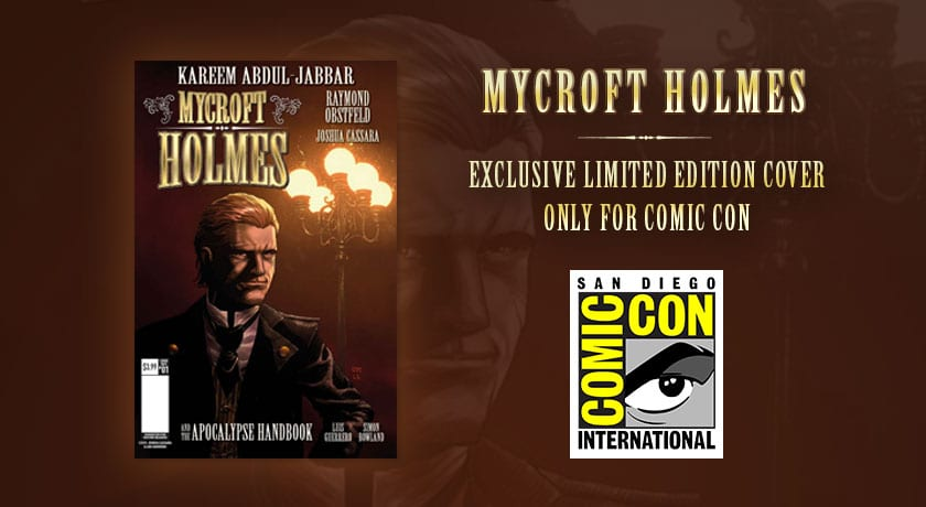 July 21, 2016 – kareem abdul-jabbar to debut exclusive new mycroft holmes comic book at comic-con